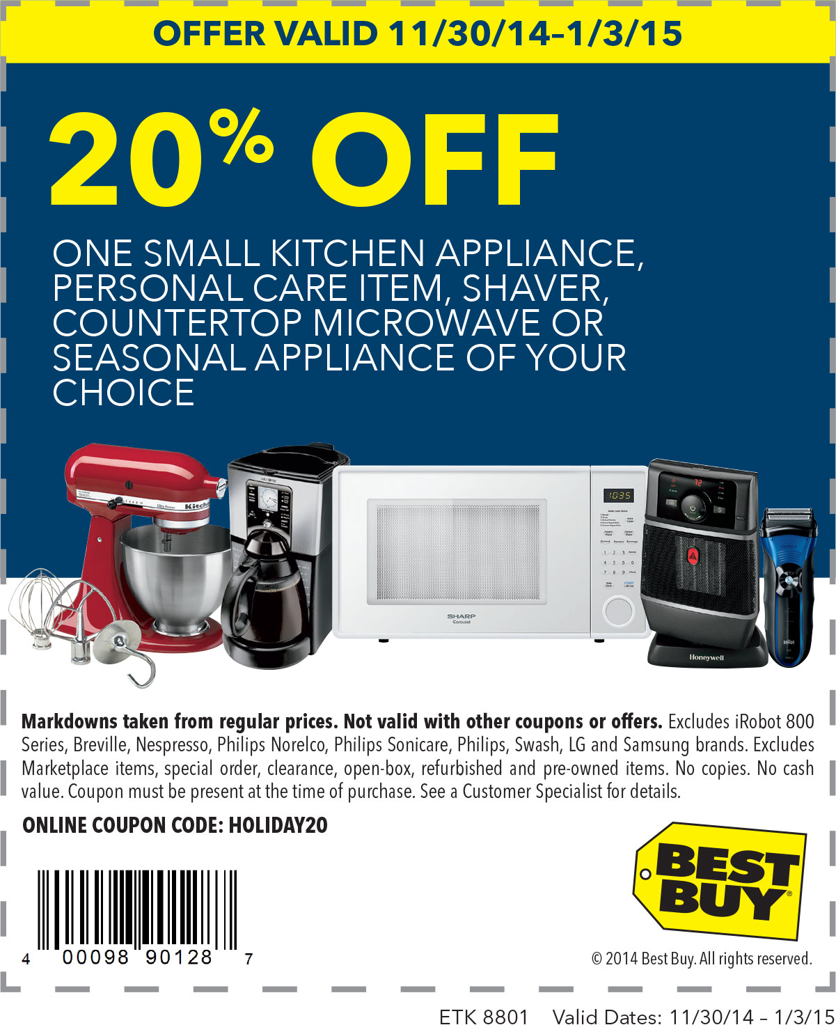 Best Buy Coupon February 2019 20% off a single small appliance at Best Buy, or online via promo code HOLIDAY20