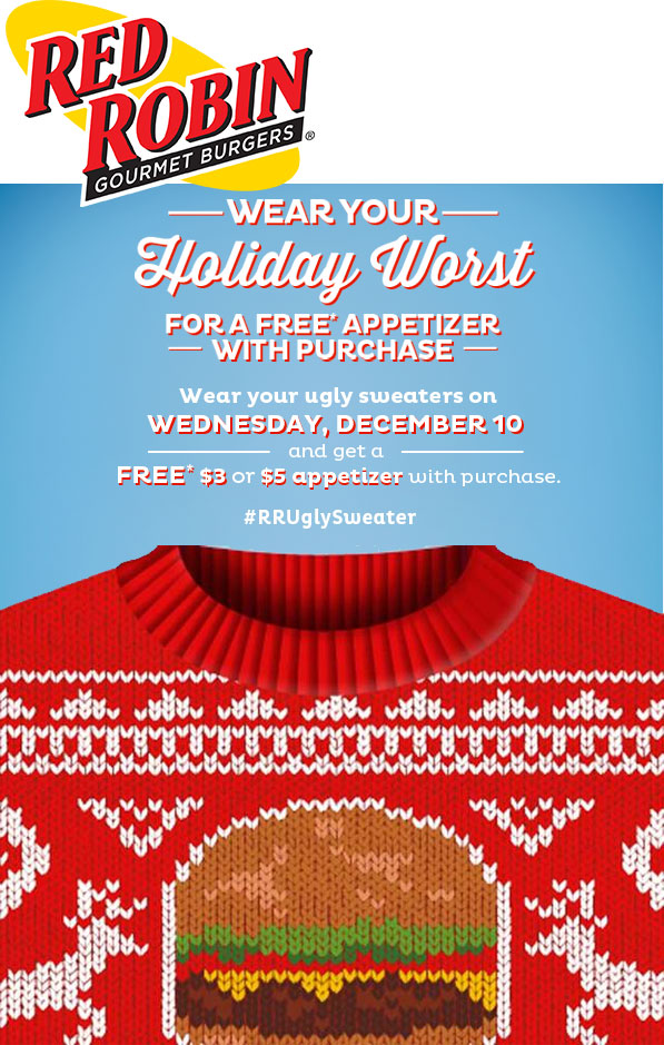 Red Robin Coupon July 2017 Wear your ugly sweater for a free appetizer the 10th at Red Robin restaurants