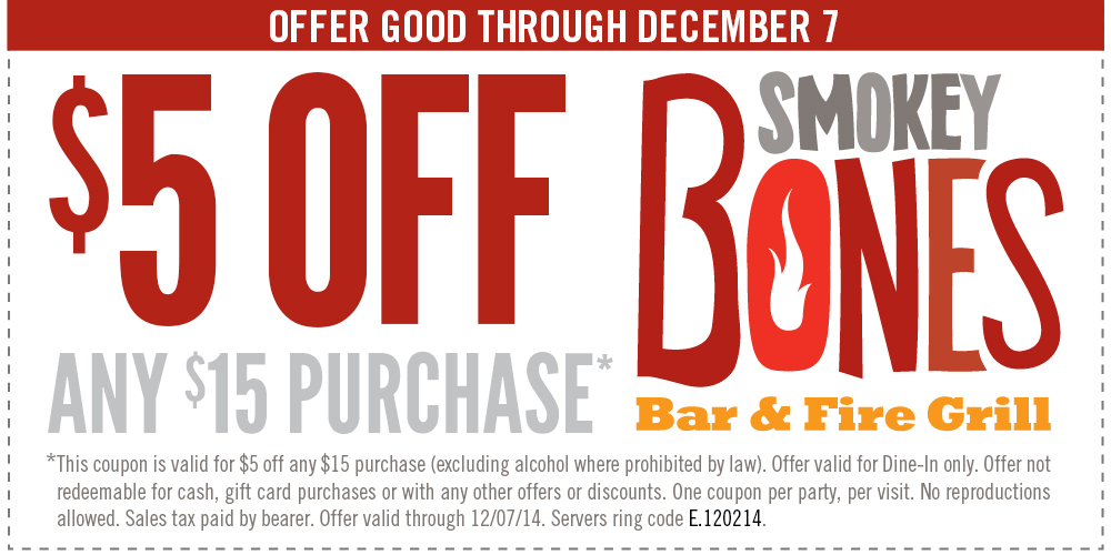 Smokey Bones Coupon December 2016 $5 off $15 at Smokey Bones bar & fire grill