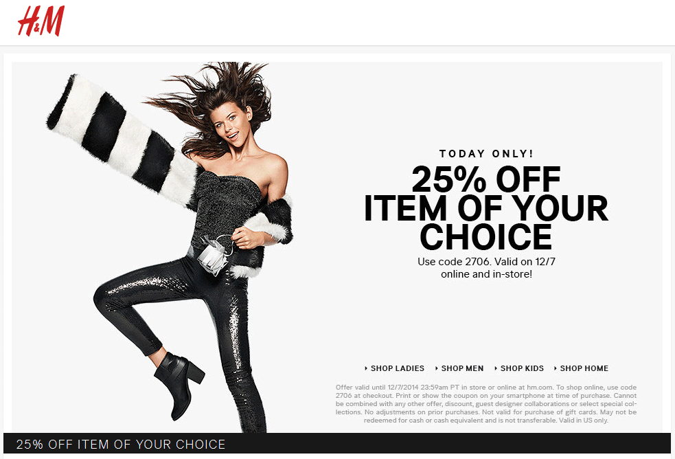 H&M Coupon December 2016 25% off a single item today at H&M, or online via promo code 2706