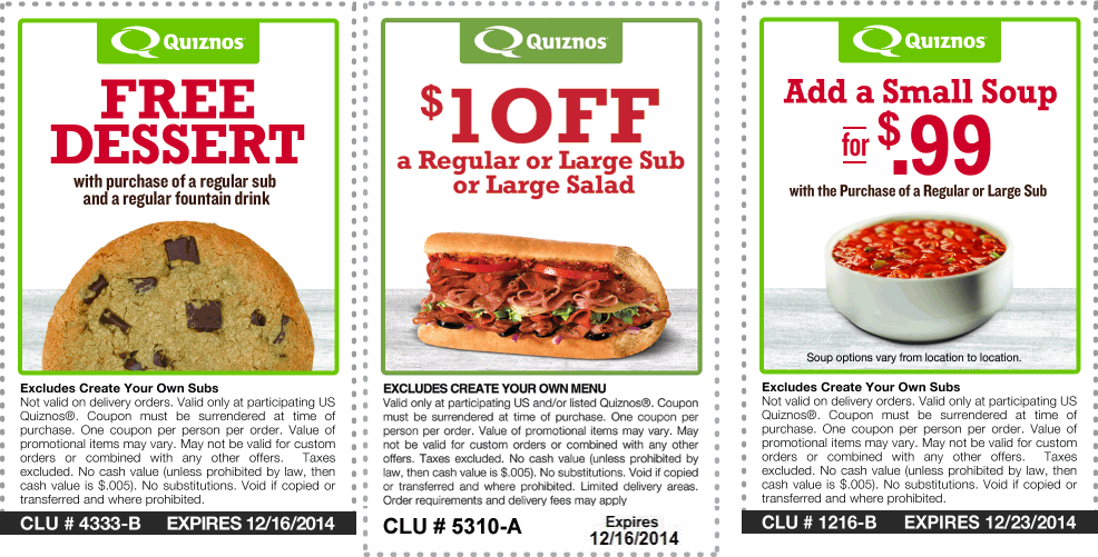 Quiznos Coupon March 2018 Save a buck, soup for a buck, or free dessert with your meal at Quiznos
