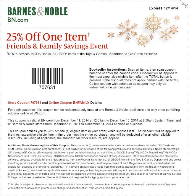 Barnes & Noble Coupon April 2017 25% off a single item at Barnes & Noble, or online via promo code BNFAMILY