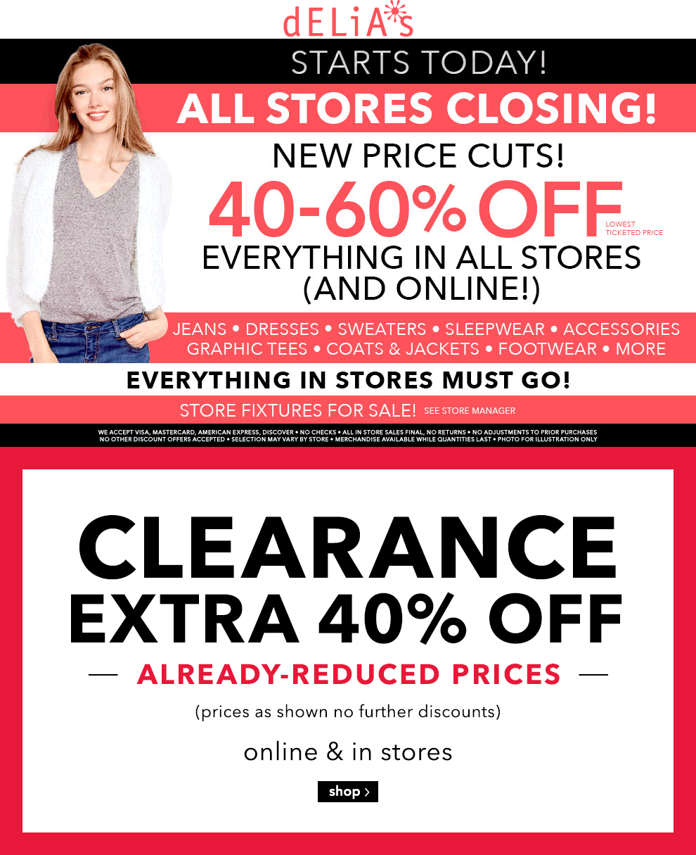 dELiA*s Coupon March 2018 Going out-of-business extra 40-60% off everything at dELiA*s, ditto online