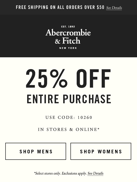 Abercrombie & Fitch Coupon February 2019 25% off everything at Abercrombie & Fitch, or online via promo code 10260