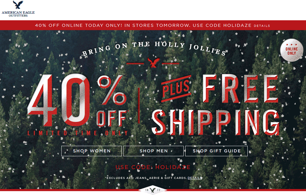 American Eagle Outfitters Coupon June 2017 40% off Monday at American Eagle Outfitters, or Sunday online via promo code HOLIDAZE