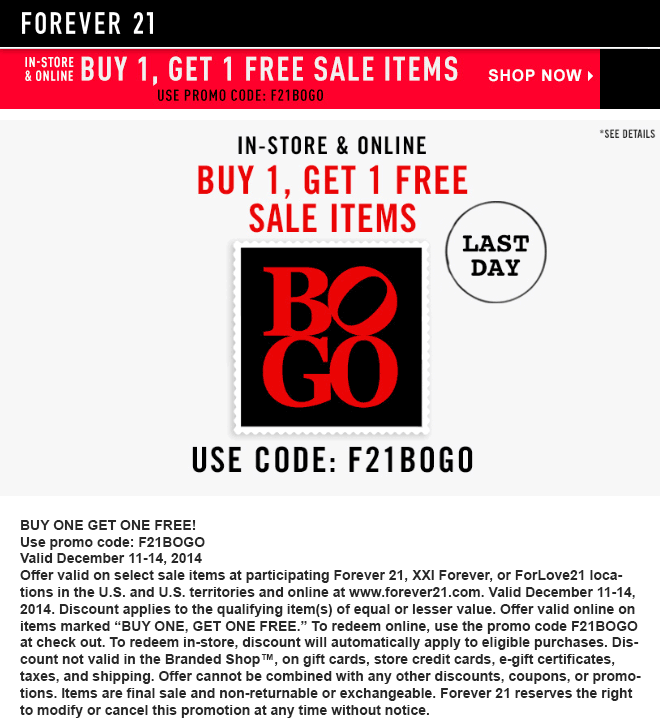 Forever 21 Coupon May 2017 Second sale item free today at Forever 21, or online via promo code F21BOGO