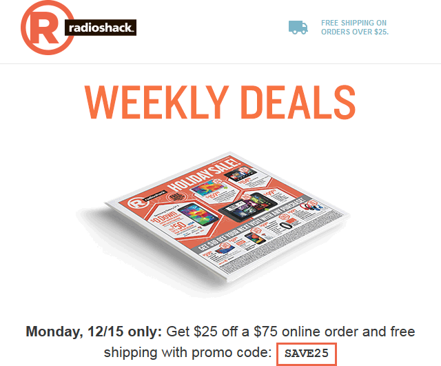 Radio Shack Coupon June 2019 $25 off $75 online today at Radio Shack via promo code SAVE25
