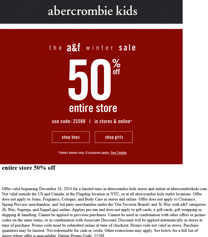 Abercrombie Kids Coupon November 2018 50% off everything at Abercrombie Kids, or online via promo code 25588