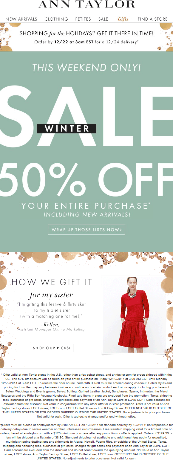 Ann Taylor Coupon September 2018 50% off everything at Ann Taylor, or online via promo code WINTER50