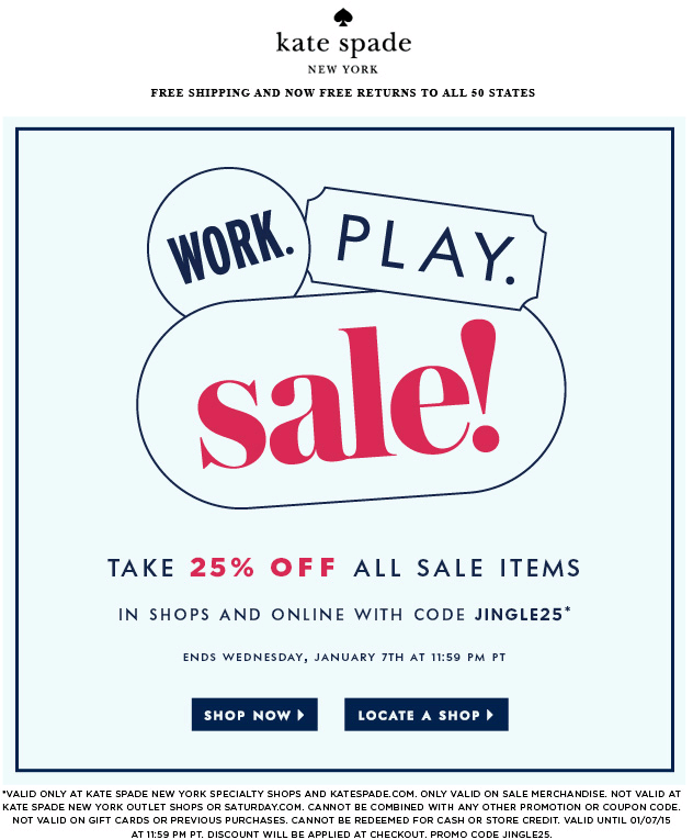 Kate Spade Coupon January 2017 Extra 25% off sale items at Kate Spade, or online via promo code JINGLE25