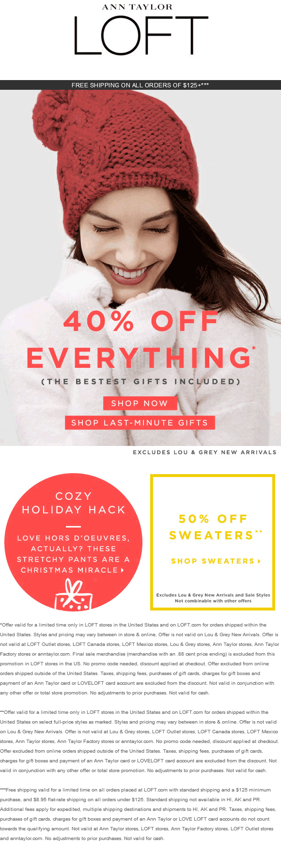 LOFT Coupon December 2017 40% off everything at LOFT, ditto online