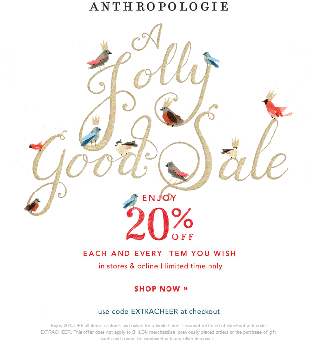 Anthropologie Coupon September 2018 20% off at Anthropologie, or online via promo code EXTRACHEER