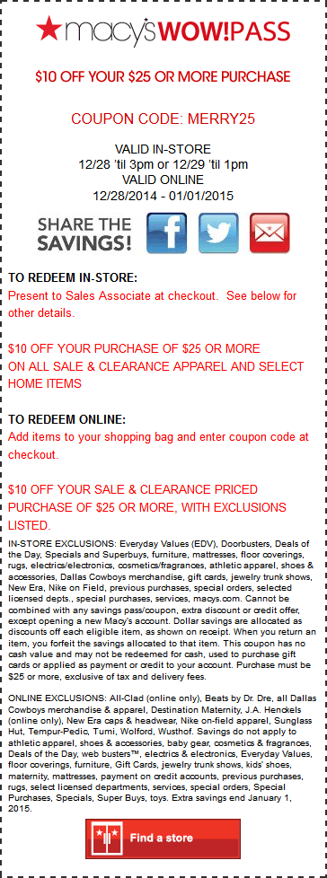 Macys Coupon January 2018 $10 off $25 til 1pm today at Macys, or online via promo code MERRY25