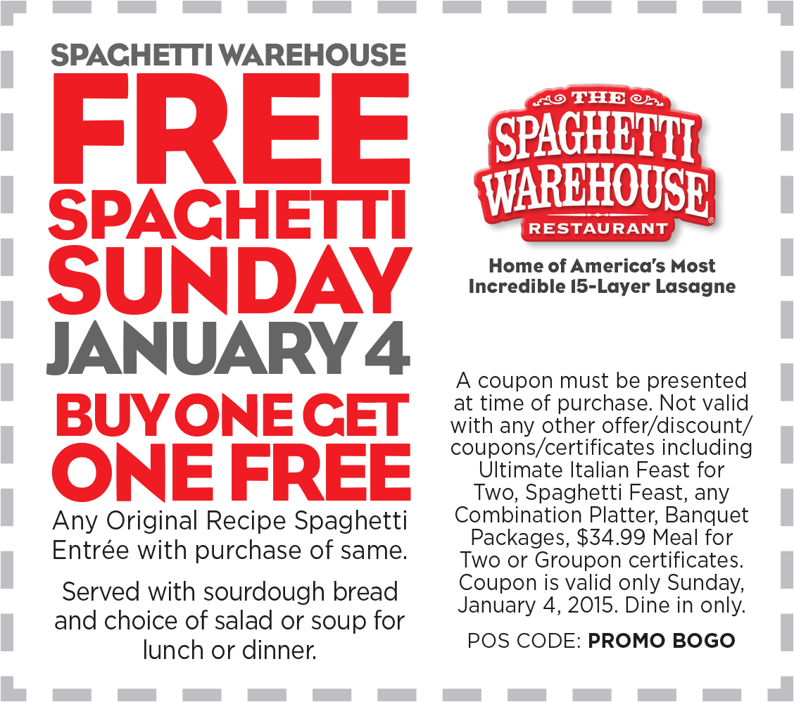 Spaghetti Warehouse Coupon February 2017 Second spaghetti free Sunday at Spaghetti Warehouse restaurants