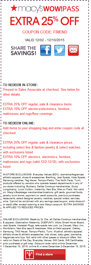 Macys Coupon March 2019 Extra 25% off at Macys, or online via promo code FRIEND