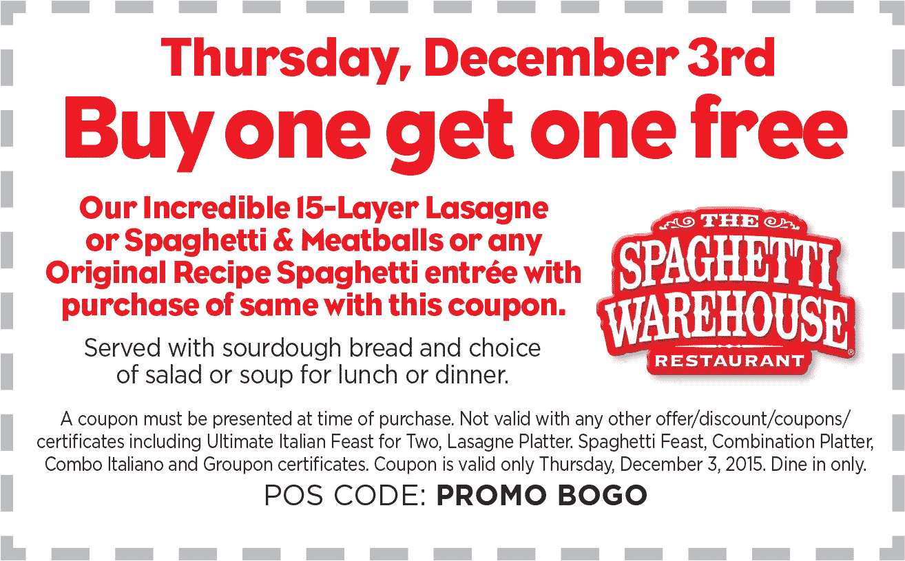 Spaghetti Warehouse Coupon October 2018 Second 15 layer lasagna or spaghetti & meatballs free Thursday at Spaghetti Warehouse restaurants