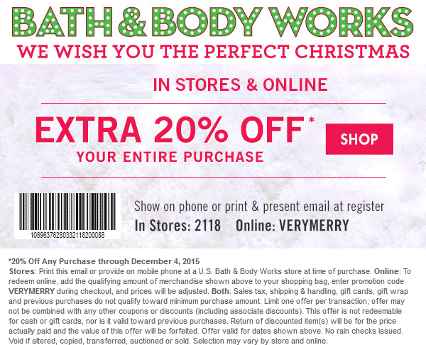 Bath & Body Works Coupon January 2018 Extra 20% off at Bath & Body Works, or online via promo code VERYMERRY