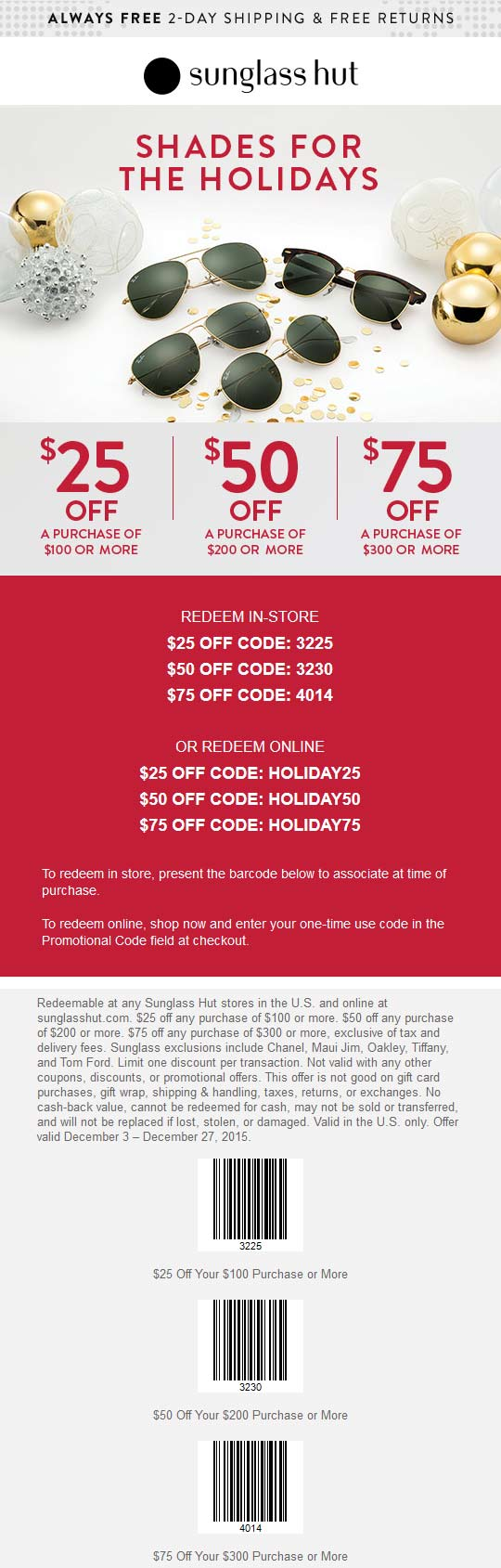 Sunglass Hut Coupon June 2017 $25 off $100 & more at Sunglass Hut, or online via promo code HOLIDAY25