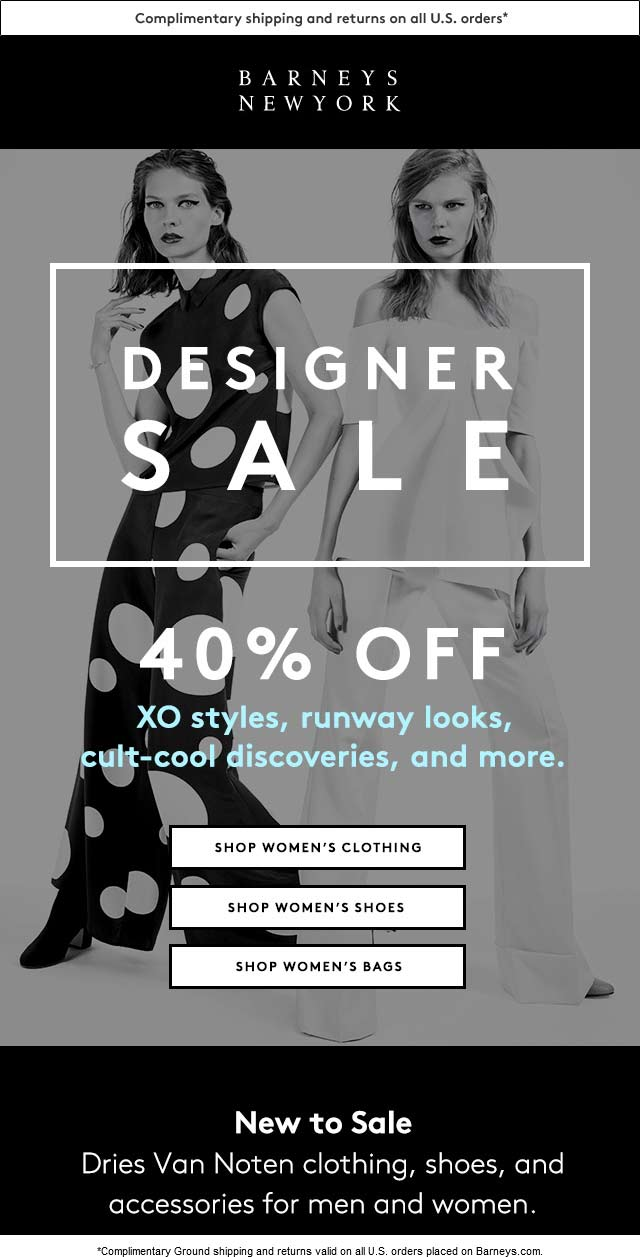 Barneys New York Coupon September 2018 40% off designer sale going on at Barneys New York, ditto online