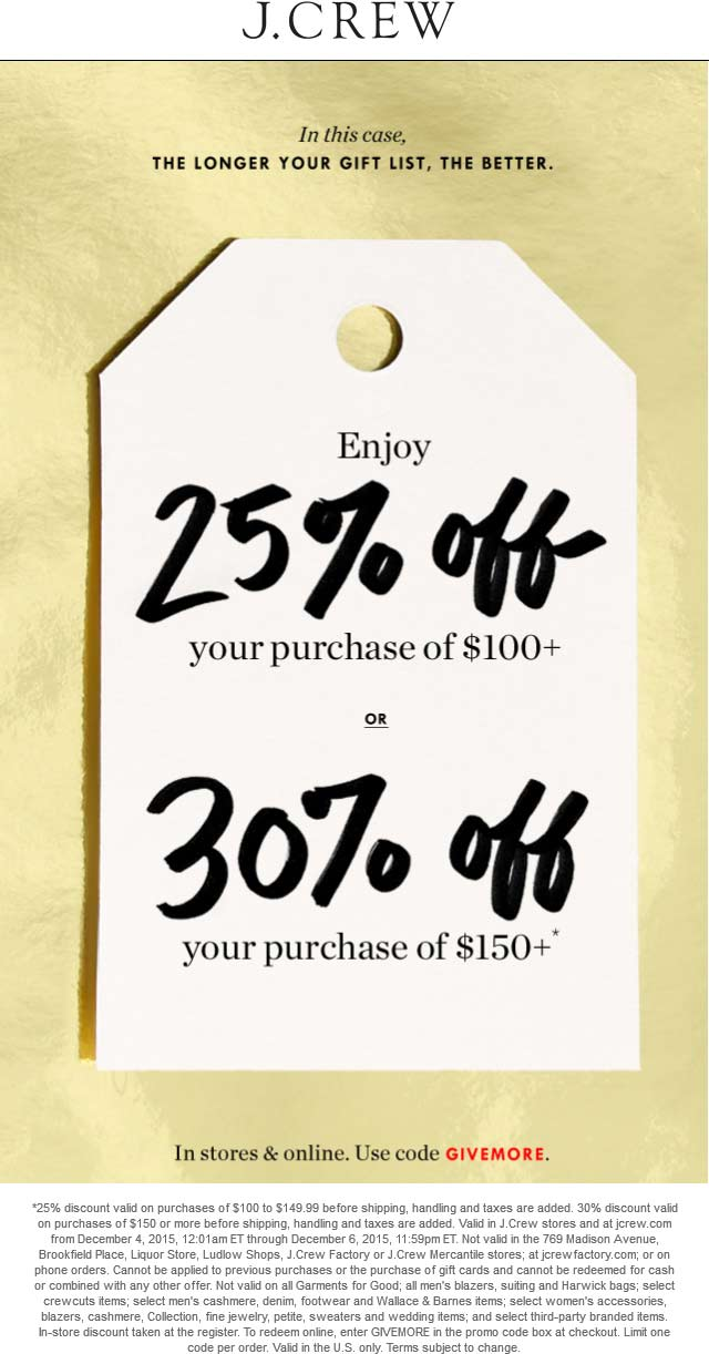 J.Crew Coupon March 2018 25-30% off $100+ at J.Crew, or online via promo code GIVEMORE