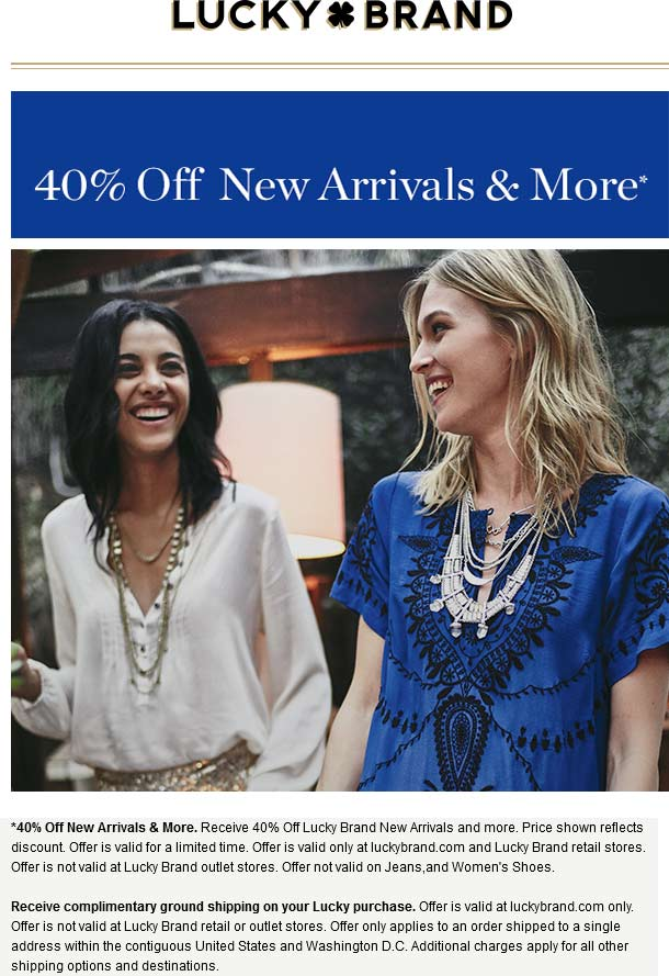 Lucky Brand Coupon February 2017 40% off new arrivals & more at Lucky Brand, ditto online