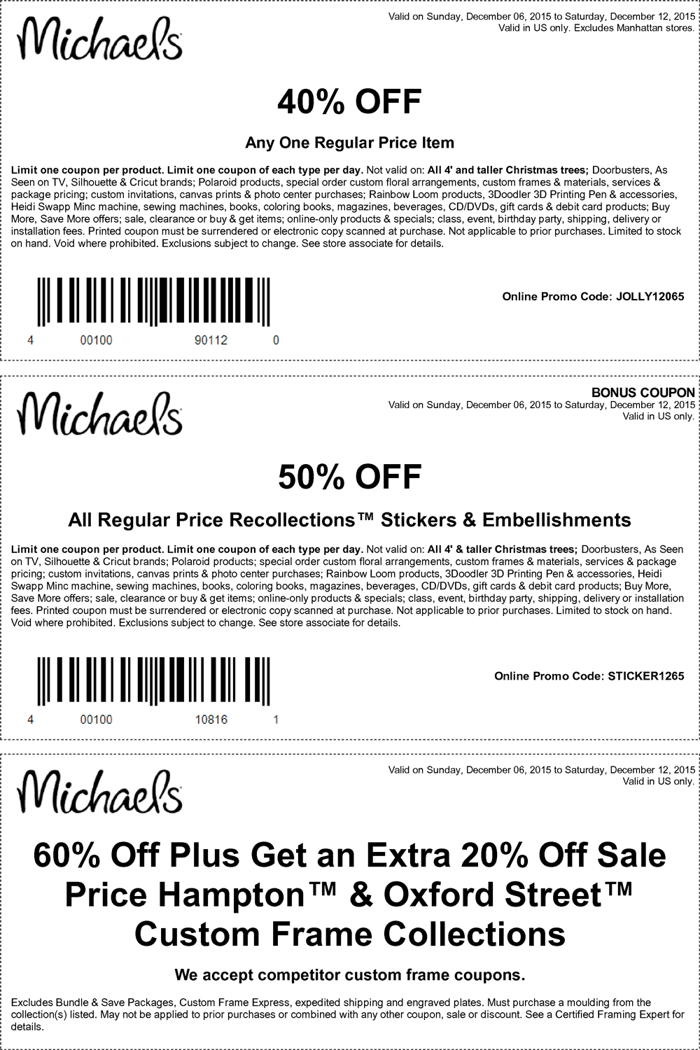 Michaels Coupon January 2019 40% off a single item & more at Michaels, or online via promo code JOLLY12065