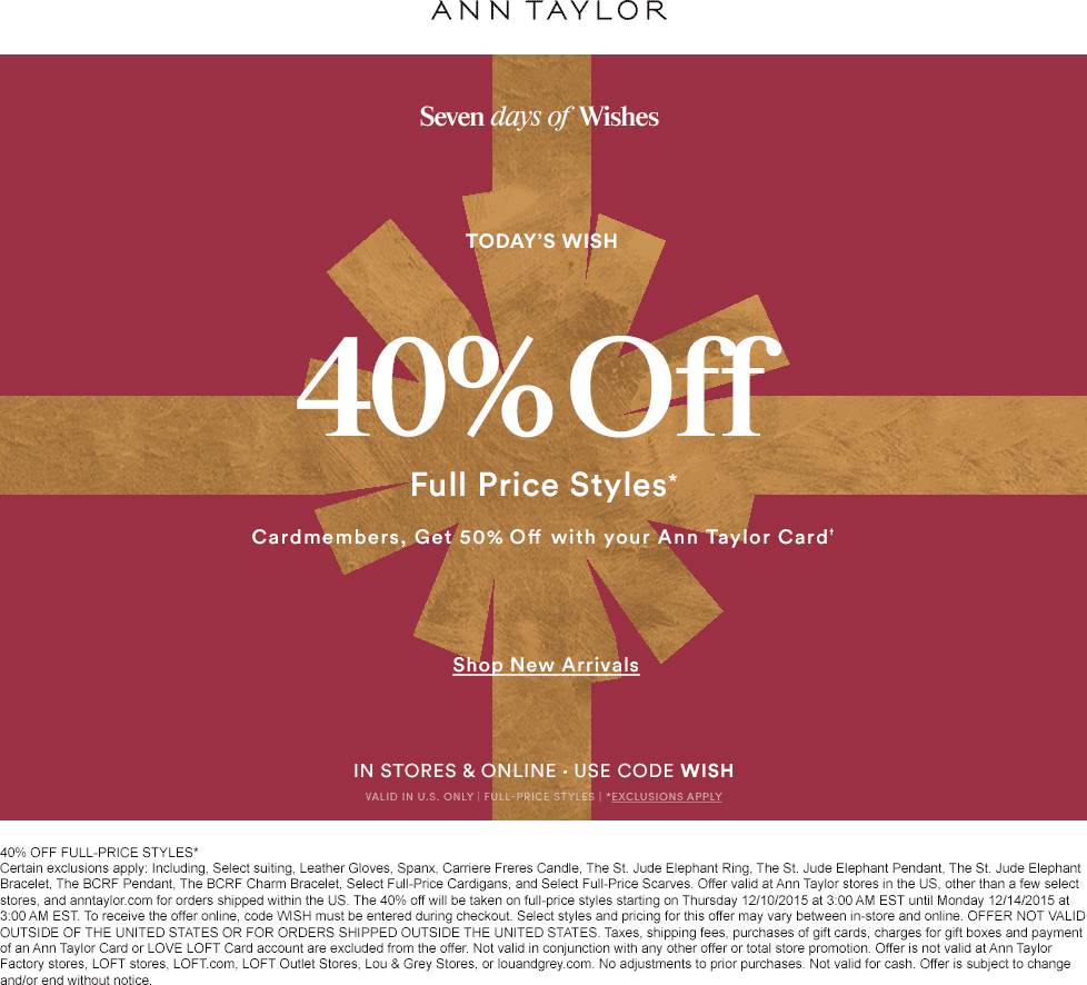 Ann Taylor Coupon May 2017 40% off at Ann Taylor, or online via promo code WISH