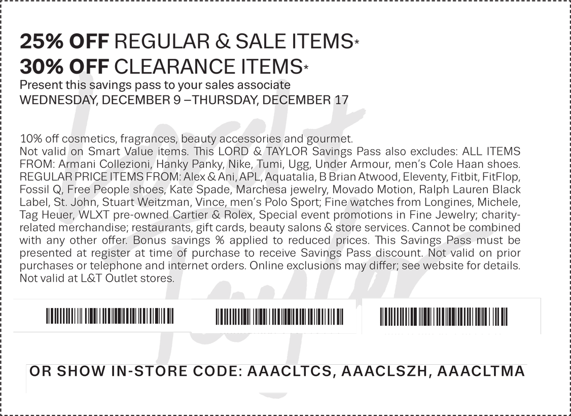 Lord & Taylor Coupon January 2019 Extra 25% off regular & sale items, 30% off clearance at Lord & Taylor, or online via promo code FRIENDS