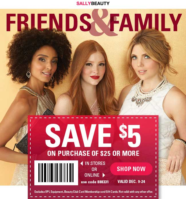 Sally Beauty Coupon January 2018 $5 off $25 at Sally Beauty, or online via promo code 888331