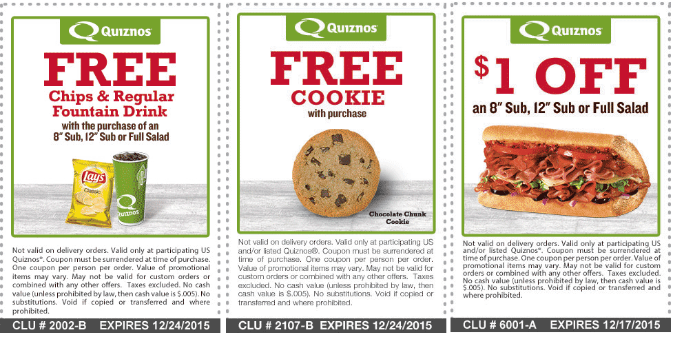 Quiznos Coupon February 2017 Free chips & drink, cookie or $1 off at Quiznos