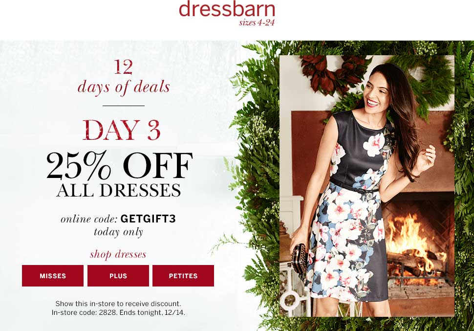 Dressbarn Coupon September 2017 25% off dresses today at Dressbarn, or online via promo code GETGIFT3