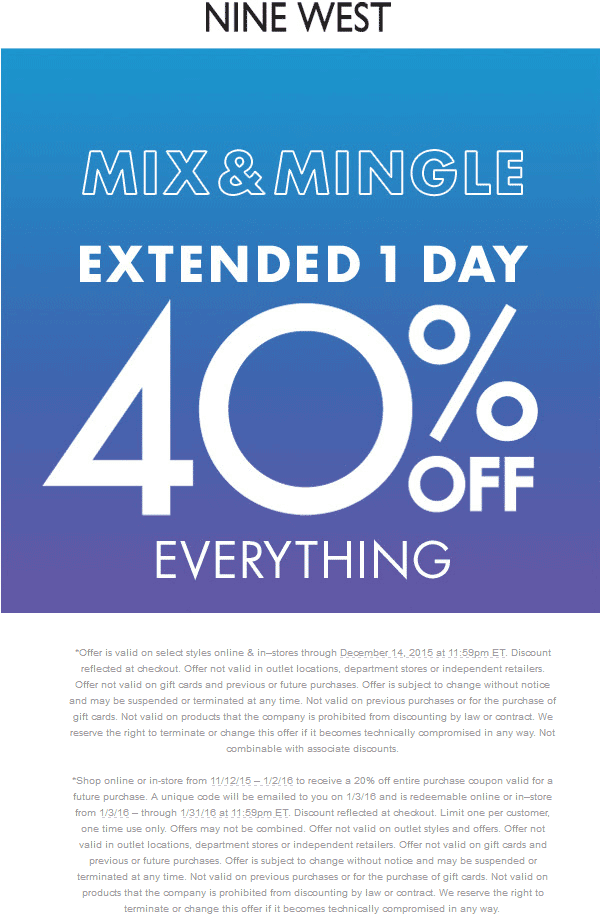 Nine West Coupon January 2017 40% off everything today at Nine West, ditto online