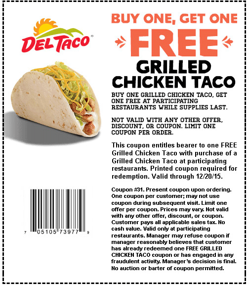 Del Taco Coupon August 2018 Second grilled chicken taco free at Del Taco