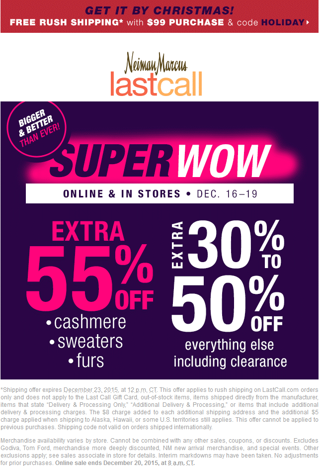 Last Call Coupon July 2017 Extra 30-50% off everything at Neiman Marcus Last Call, ditto online