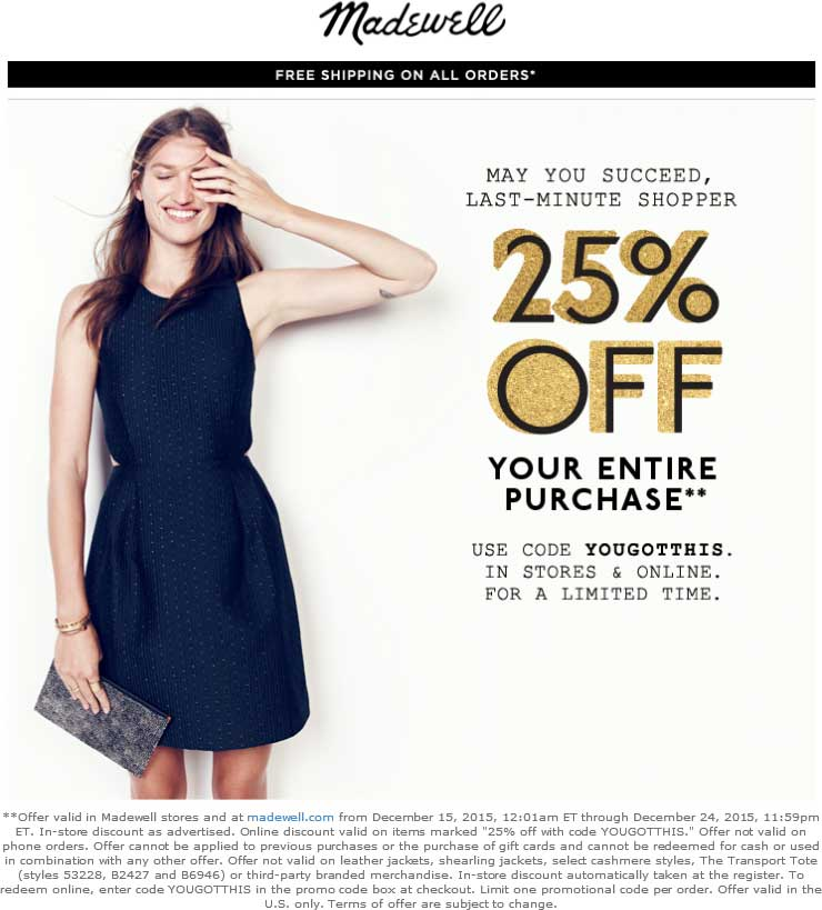 Madewell Coupon January 2017 25% off at Madewell, or online via promo code YOUGOTTHIS