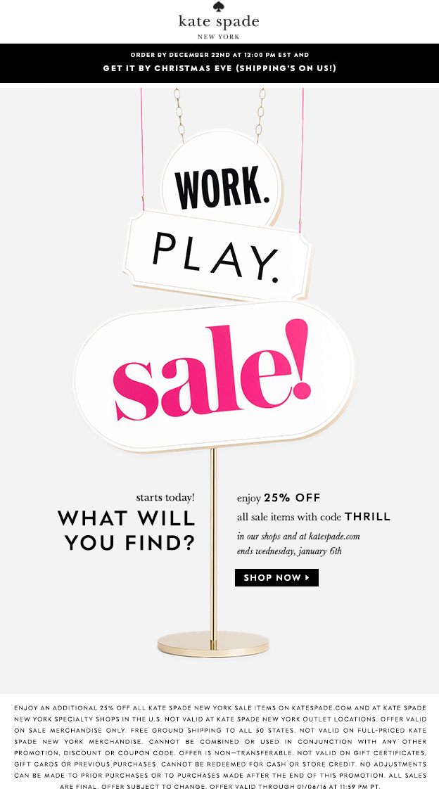 Kate Spade Coupon February 2019 Extra 25% off sale items at Kate Spade, or online via promo code THRILL