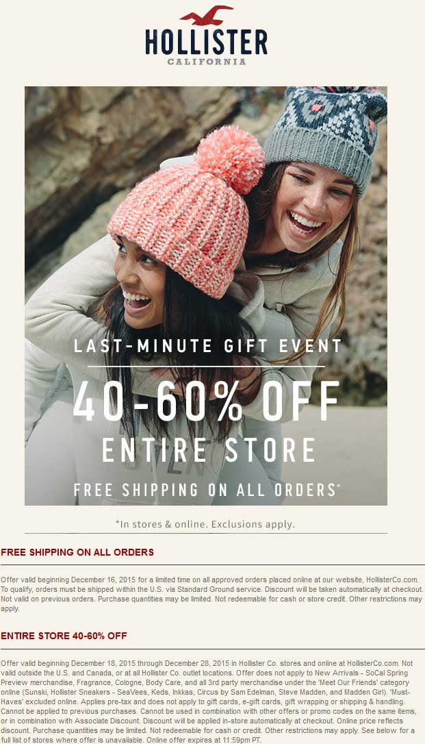 Hollister Coupon November 2017 40-60% off everything at Hollister, ditto online