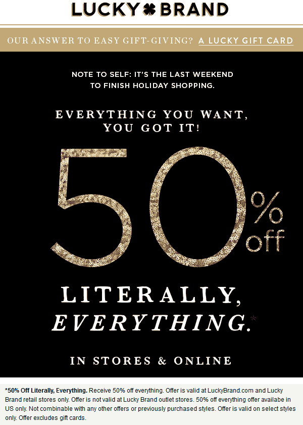 Lucky Brand Coupon April 2018 50% off everything at Lucky Brand, ditto online