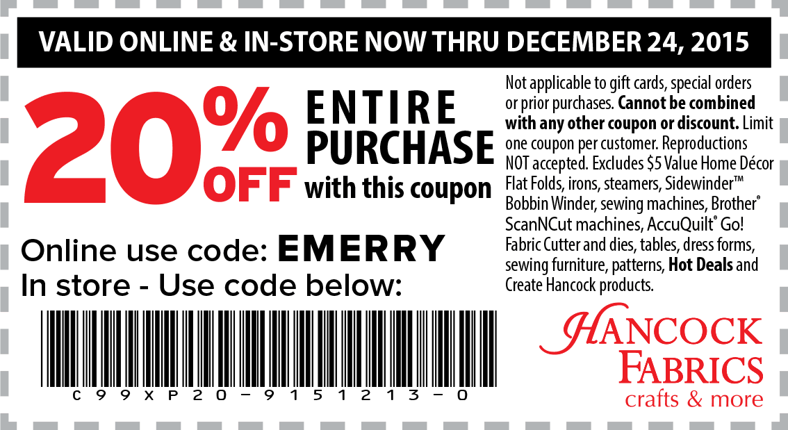 Hancock Fabrics Coupon January 2017 20% off everything at Hancock Fabrics, or online via promo code EMERRY