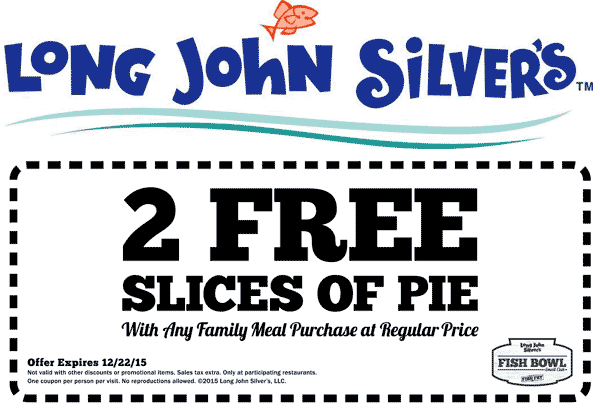 Long John Silvers Coupon November 2018 2 free slices of pie with your family meal at Long John Silvers