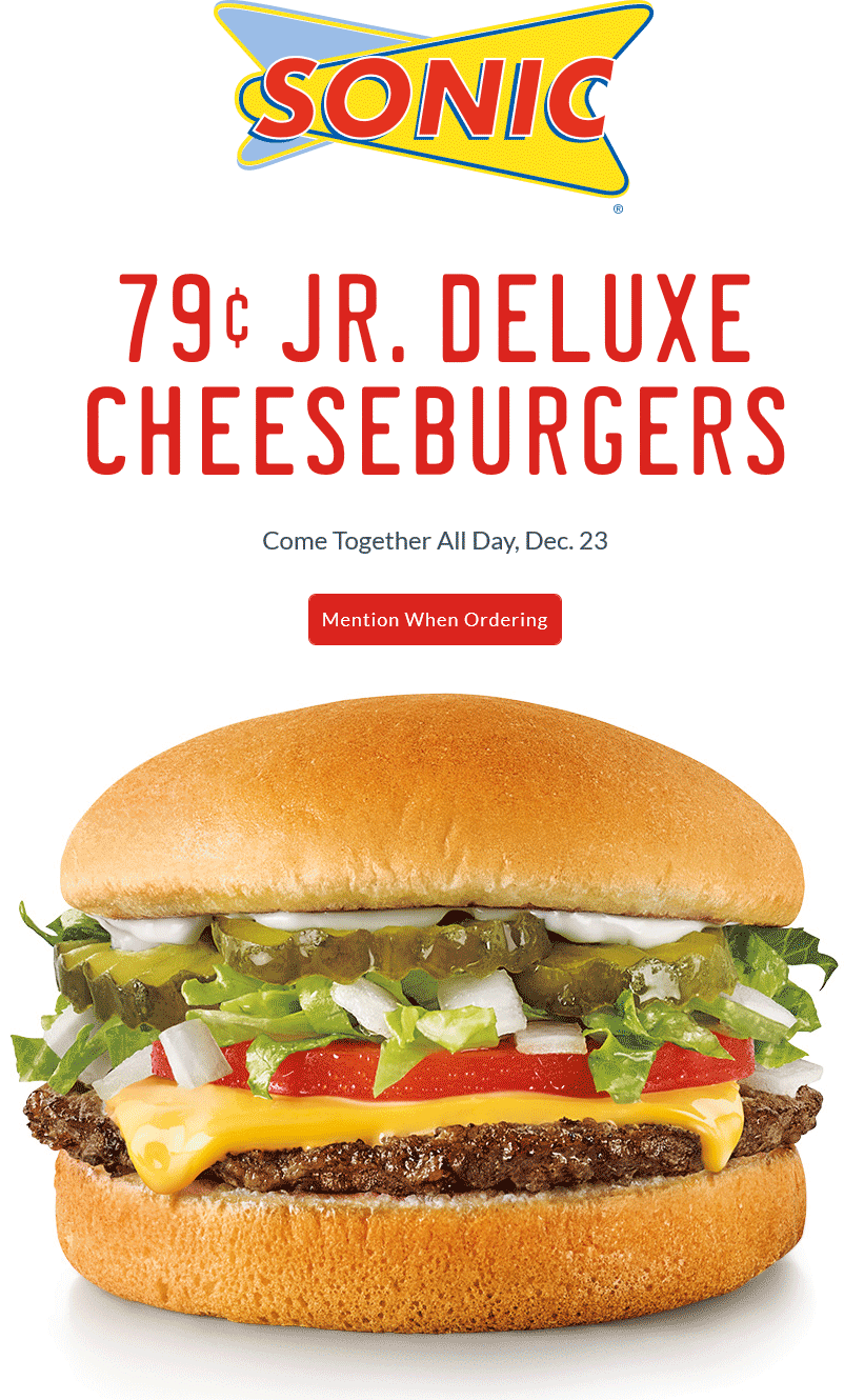 Sonic Drive-In Coupon July 2017 .79 cent cheeseburgers Wednesday at Sonic Drive-In