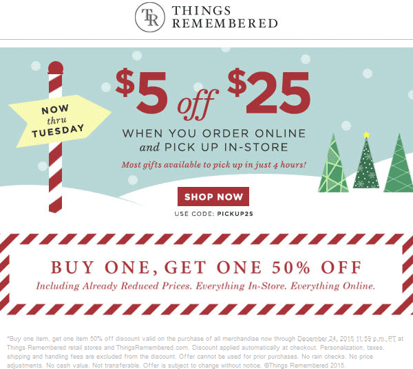 Things Remembered Coupon December 2018 $5 off $25 online orders picked up in-store at Things Remembered via promo code PICKUP25