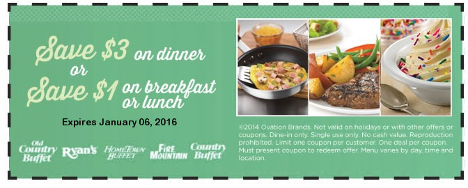 Old Country Buffet Coupon May 2017 $1 off breakfast, $3 off dinner buffets at Fire Mountain, Ryans, Hometown Buffet & Old Country Buffet