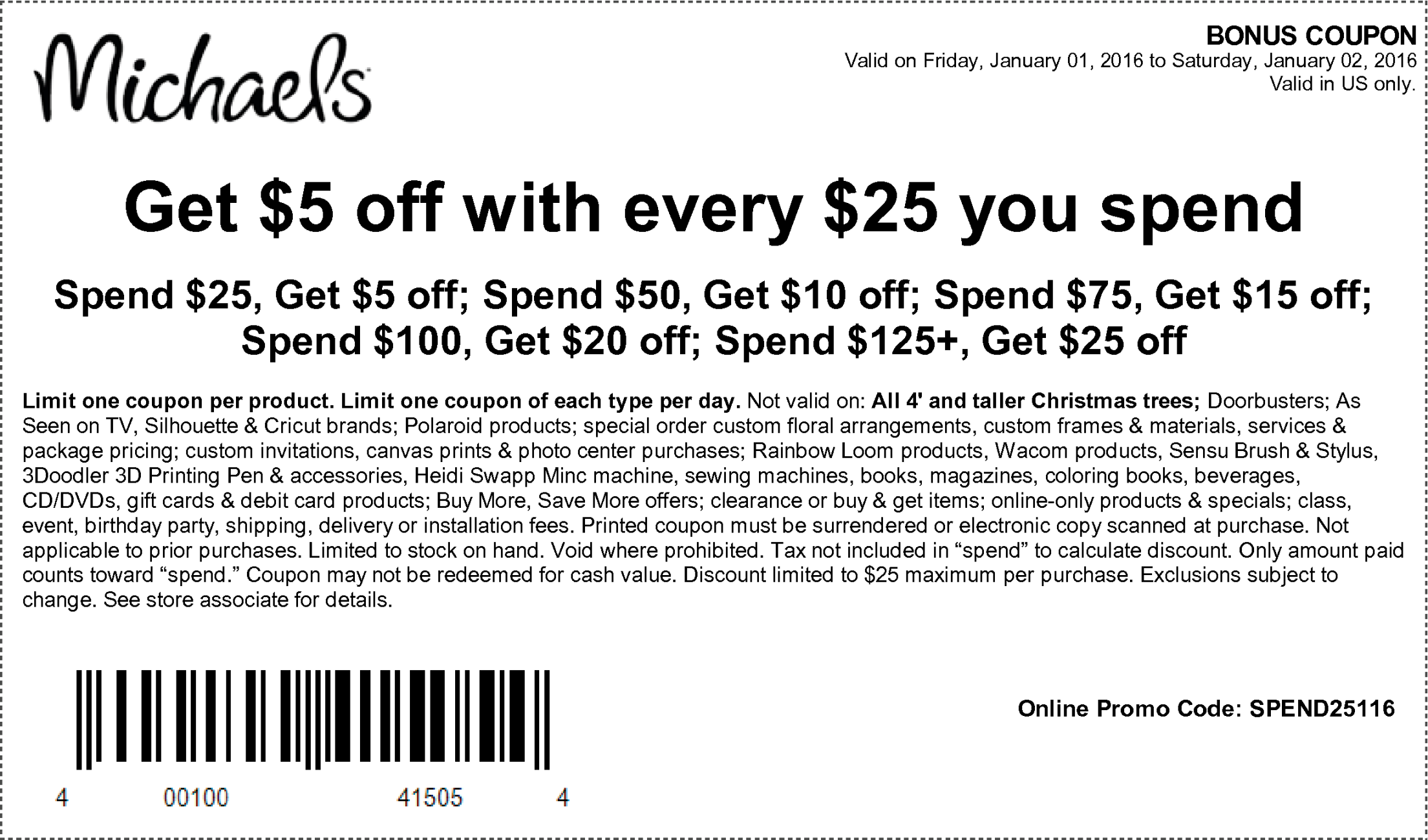 Michaels Coupon November 2018 $5 off every $25 at Michaels, or online via promo code SPEND25116