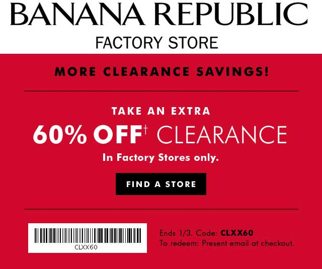 Banana Republic Factory Coupon March 2018 Extra 60% off clearance at Banana Republic Factory stores