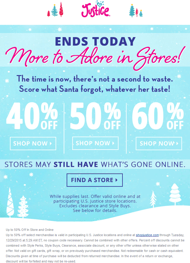 Justice Coupon January 2018 40-60% off everything at Justice, ditto online