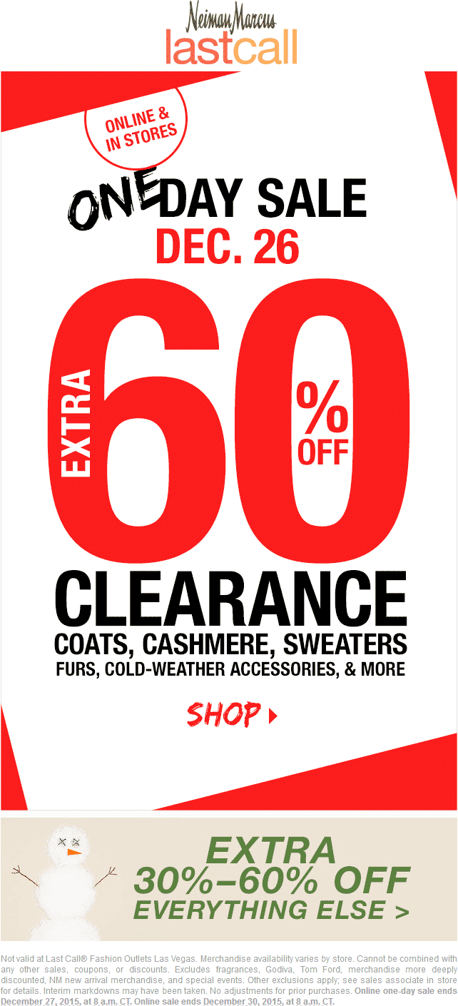 Last Call Coupon January 2018 Extra 60% off clearance, 30-60% off everything else today at Last Call, ditto online