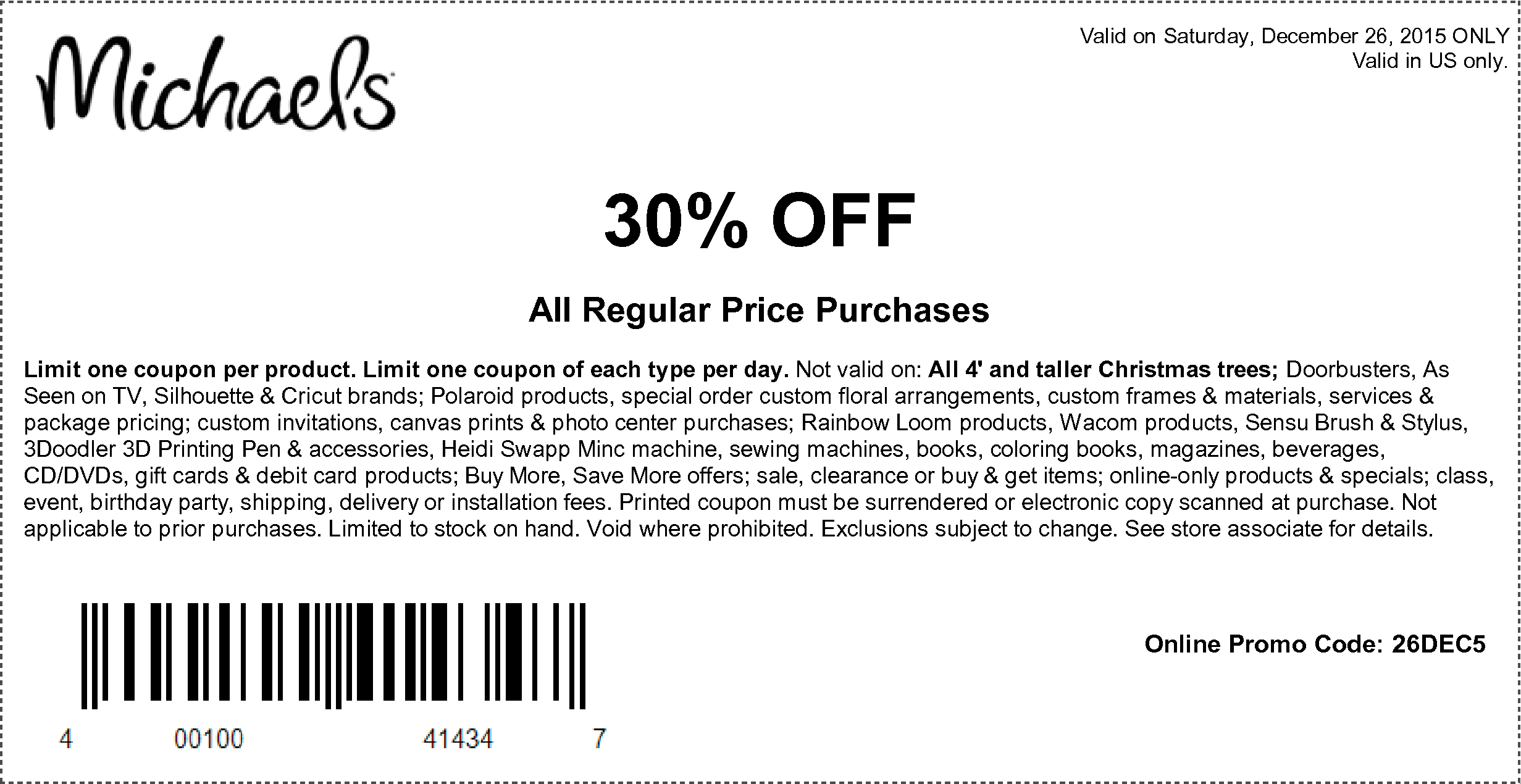 Michaels Coupon June 2017 30% off today at Michaels, or online via promo code 26DEC5