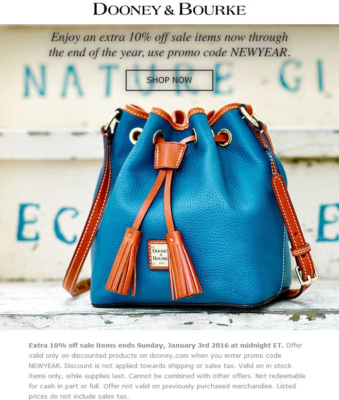 Dooney & Bourke Coupon May 2018 Extra 10% off sale items at Dooney & Bourke, or online via promo code NEWYEAR