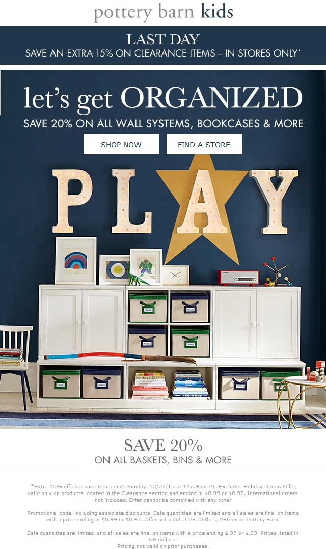 Pottery Barn Coupon July 2018 Extra 15% off clearance, 20% off storage today at Pottery Barn Kids